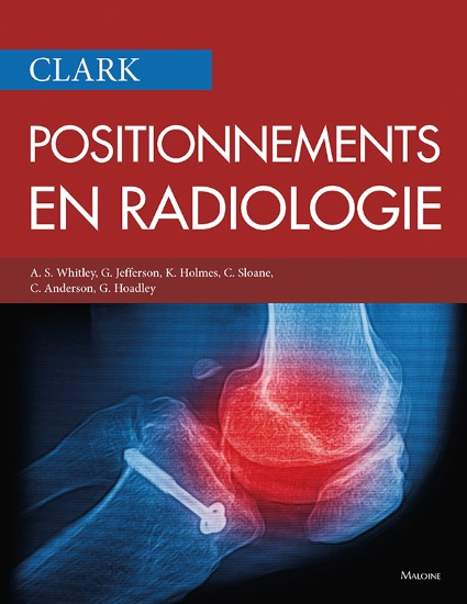 Clark, Positionnements en radiologie