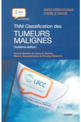 TNM classification des tumeurs malignes, 8e éd.
