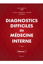 Diagnostics difficiles en médecine interne 4e éd.