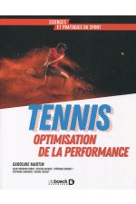 Tennis: Optimisation de la performance