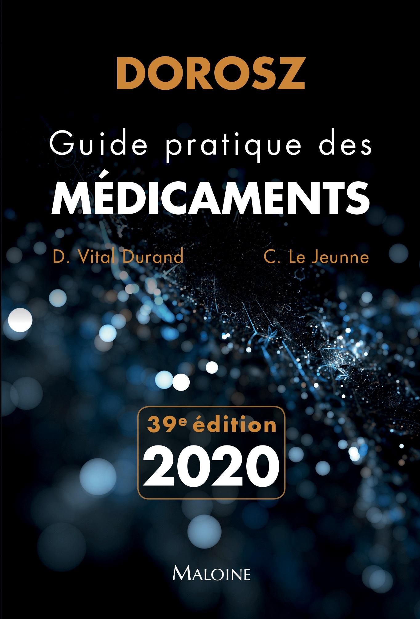Dorosz Guide pratique des médicaments 2020, 39e éd
