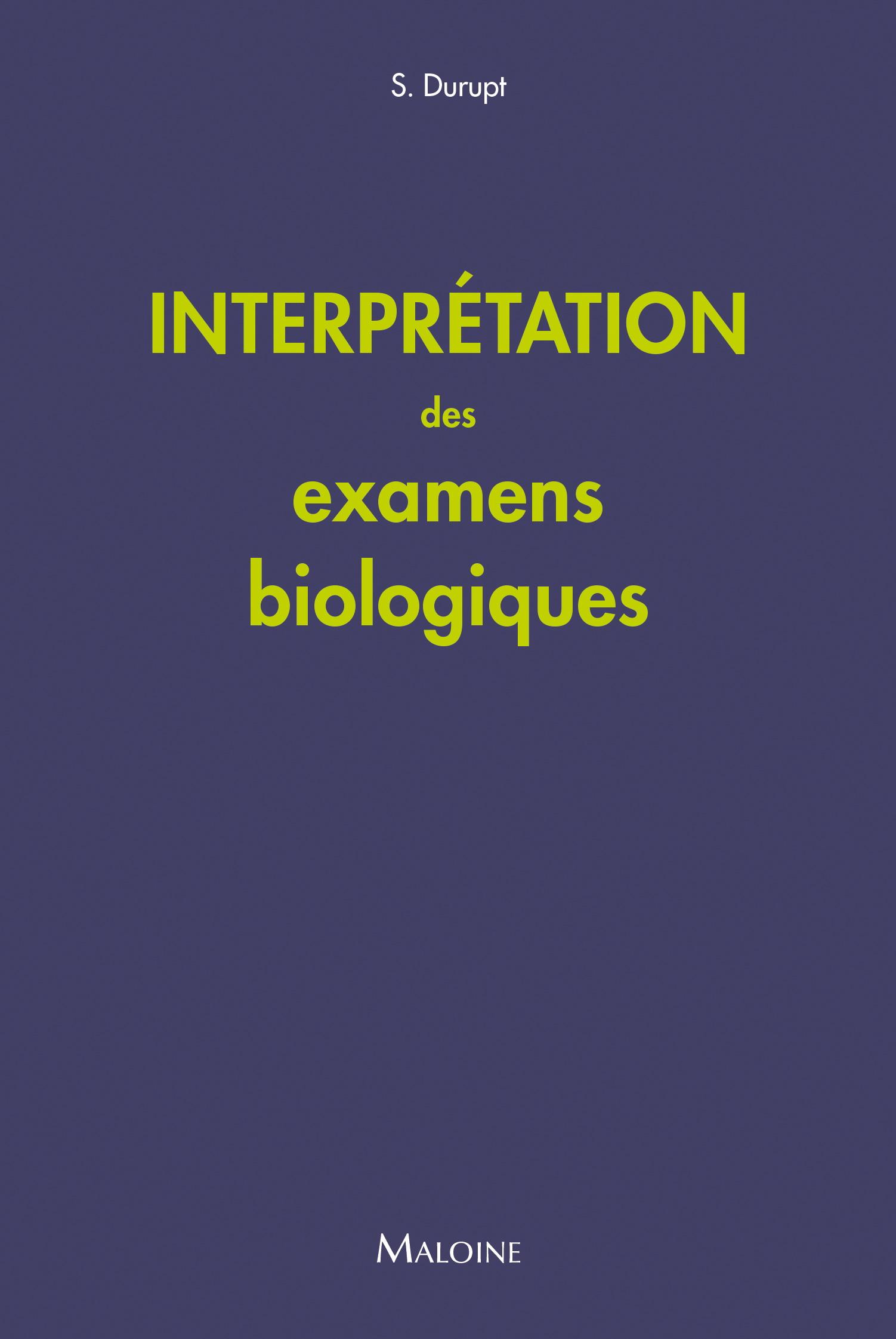 Interprétation des examens biologiques