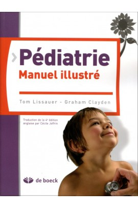 Pédiatrie. Manuel illustré, 2e éd.