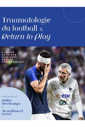 Traumatologie du football et return to play