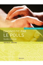 Diagnostic par le pouls. Guide clinique