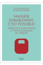 Maigrir durablement, c'est possible!