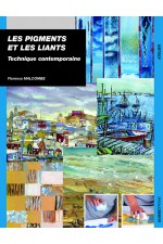 Pigments et les liants : technique contemporaine