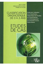 Classification diagnostique 0-3 ans: études de cas