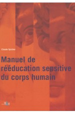 Manuel de reeducation sensitive du corps humain