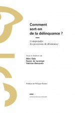 Comment sort-on de la délinquance ?