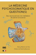 La médecine psychosomatique en question(s)